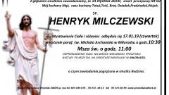 Zmarł Henryk Milczewski. Żył 69 lat.