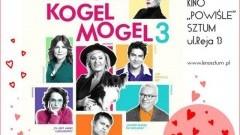"""Sztum: """"Miszmasz, czyli Kogel Mogel 3"""" - walentynkowy seans w Kinie Powiśle"""