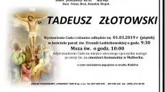 Zmarł Tadeusz Złotowski. Żył 65 lat.
