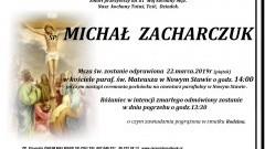 Zmarł Michał Zacharczuk. Żył 81 lat.
