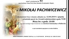 Zmarł Mikołaj Pachwicewicz. Żył 91 lat.