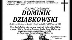 Zmarł Dominik Dziąbkowski. Żył 81 lat.
