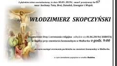 Zmarł Włodzimierz Skopczyński. Żył 67 lat