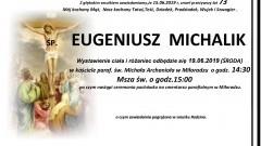 Zmarł Eugeniusz Michalik. Żył 73 lata.