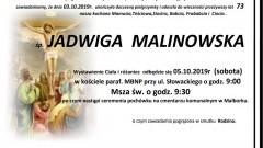 Zmarła Jadwiga Malinowska. Żyła 73 lata.