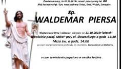 Zmarł Waldemar Piersa. Żył 44 lata.