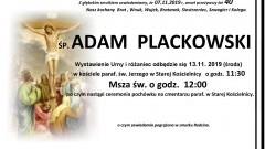 Zmarł Adam Plackowski. Żył 40 lat.