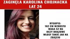Aktualizacja: Karolina Chojnacka odnaleziona!!!!