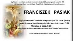 Zmarł Franciszek Pasiak. Żył 66 lat.