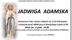 Zmarła Jadwiga Adamska. Żyła 83 lata.