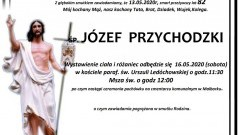 Zmarł Józef Przychodzki. Żył 82 lata.