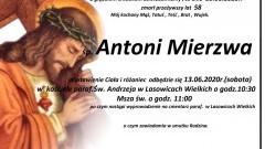 Zmarł Antoni Mierzwa. Żył 58 lat.