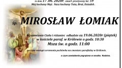 Zmarł Mirosław Łomiak. Żył 59 lat.