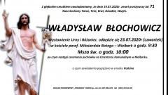 Zmarł Władysław Błochowicz. Żył 71 lat.