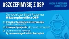 Malbork. Rozpoczyna się akcja #SzczepimySię z OSP.