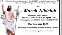 Zmarł Marek Nikiciuk. Żył 62 lata.
