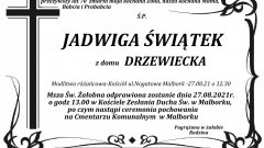 Zmarła Jadwiga Świątek. Żyła 70 lat.