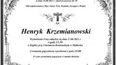 Zmarł Henryk Krzemianowski. Żył 70 lat.